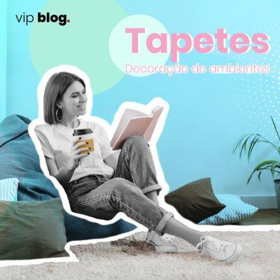 Tapetes - Decoração de ambientes